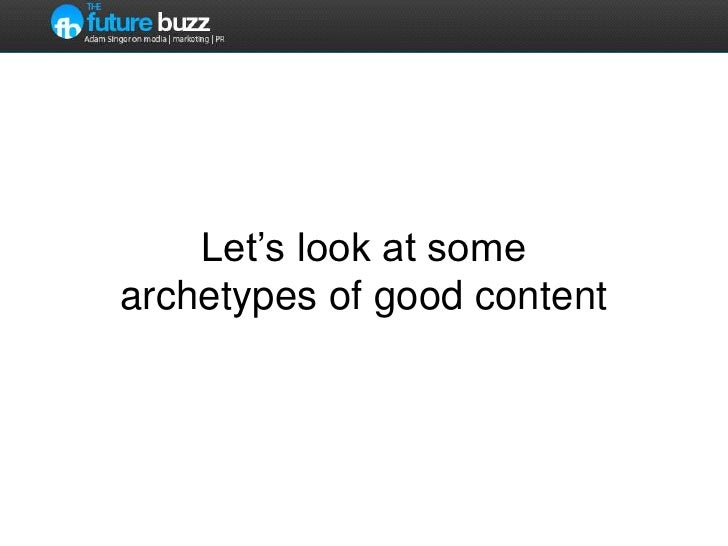 Let's look at some examples of good content <br />