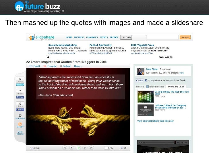 Then mashed up the quotes with images and made a slideshare<br />