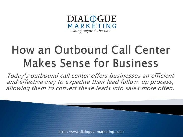 how an outbound call center makes sense for business. Black Bedroom Furniture Sets. Home Design Ideas