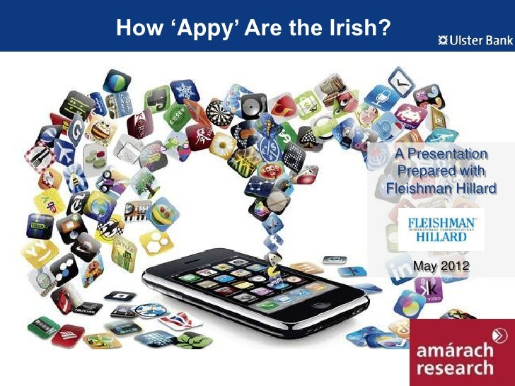 How 'Appy' Are the Irish?                         A Presentation                          Prepared with                   ...