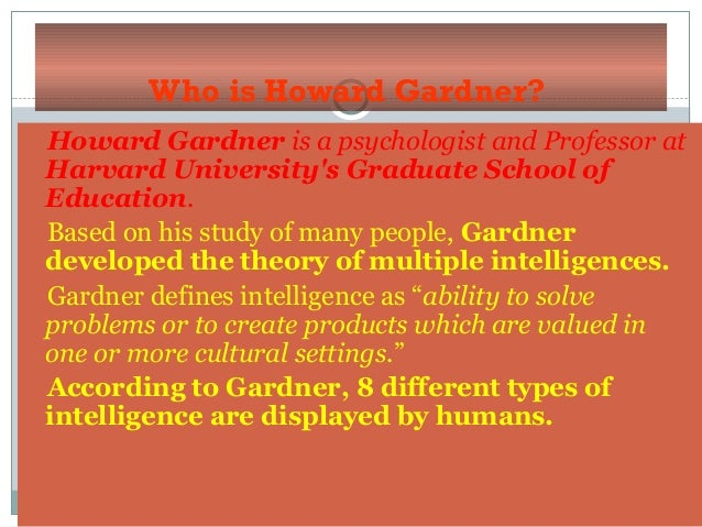 Howard Gardner: Biography, Theory & Books - Study.com
