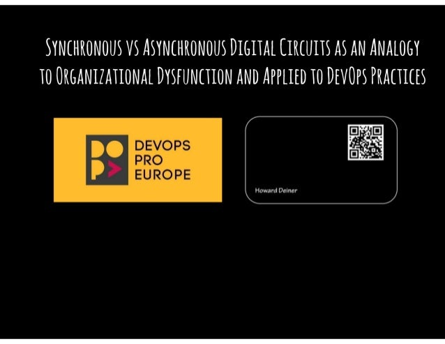 Synchronous vs Asynchronous Digital Circuits as an Analogy to Organizational Dysfunction Applied to DevOps Practices
