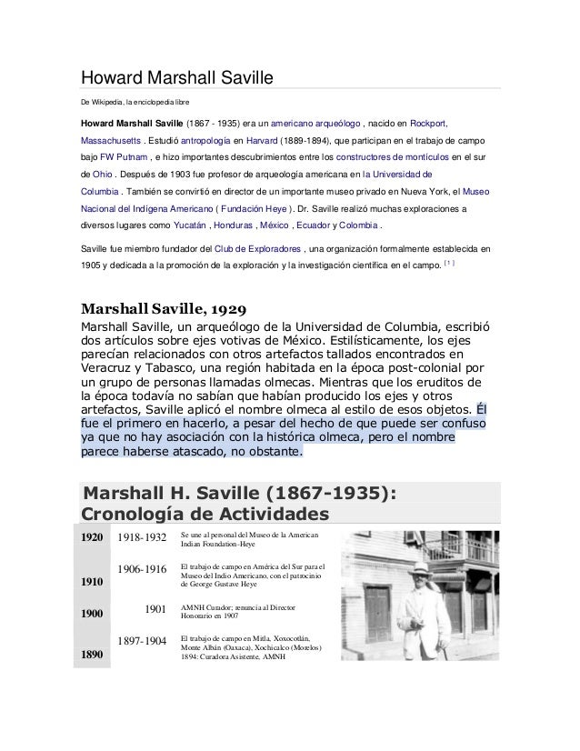 Howard Marshall Saville De Wikipedia, la enciclopedia libre Howard Marshall Saville (1867 - 1935) era un americano arqueól...