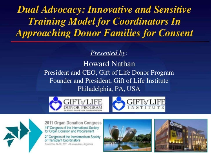 Dual Advocacy: Innovative and Sensitive  Training Model for Coordinators InApproaching Donor Families for Consent         ...