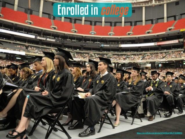 Enrolled in college https://www.flickr.com/photos/54740306@N08/5702488894/