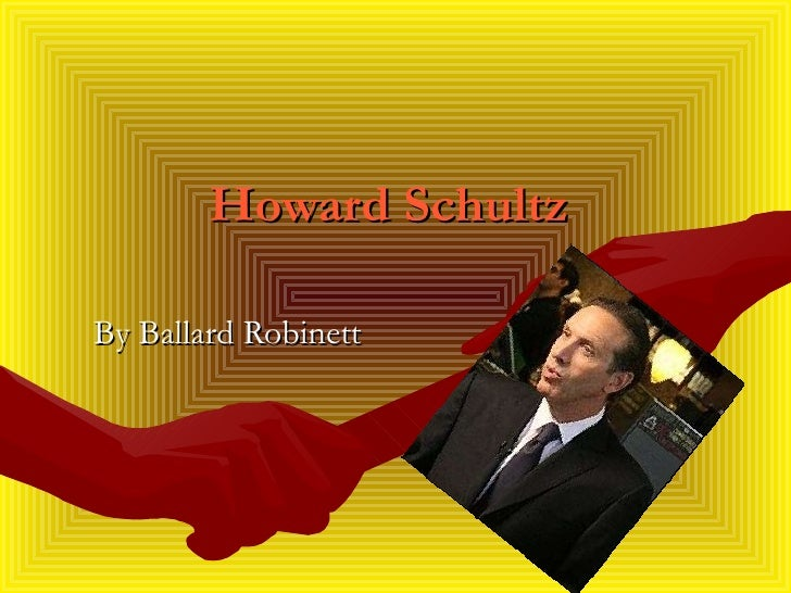 Howard Schultz By Ballard Robinett