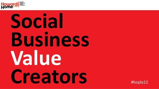 SocialBusinessValueCreators   #hopla12