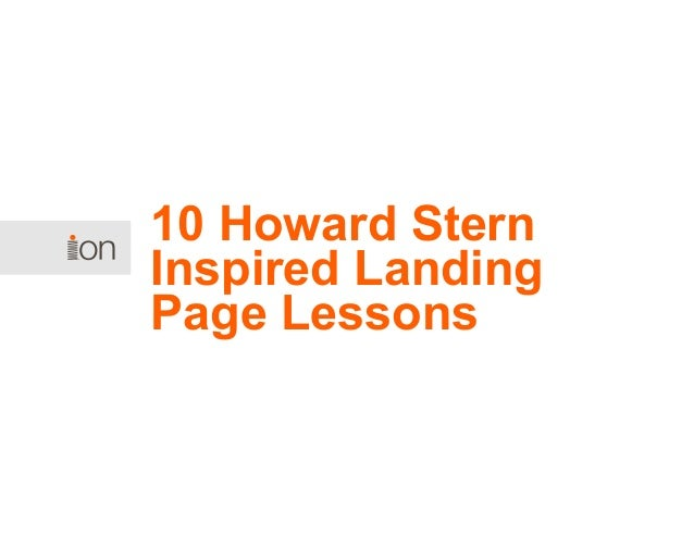 10 Howard Stern Inspired Landing Page Lessons