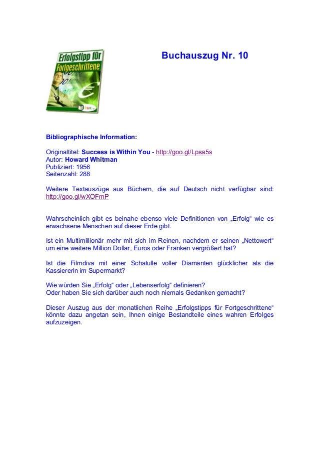 Buchauszug Nr. 10 Bibliographische Information: Originaltitel: Success is Within You - http://goo.gl/Lpsa5s Autor: Howard ...