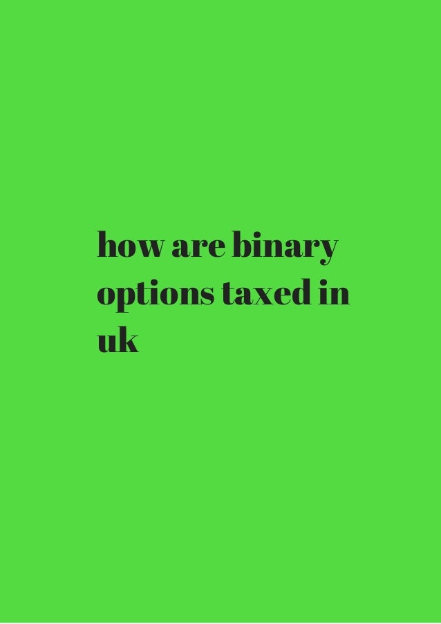 Binary option tax uk