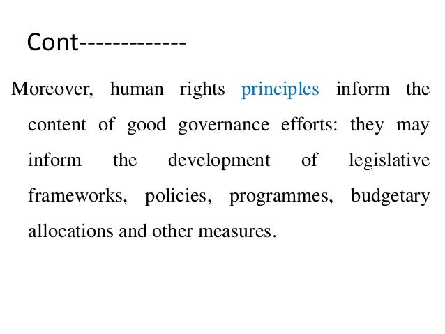 human rights and good governance The universal declaration of human rights, which was adopted and proclaimed by  usaid: organisation promotes democracy and good governance on four distinct.