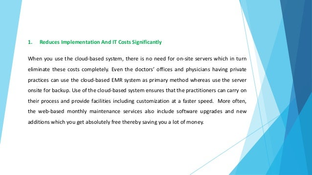 How Are Guaranteed Advantages Of Using Web Based EMR Software?  Slide 2