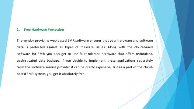 How Are Guaranteed Advantages Of Using Web Based EMR Software?  Slide 3