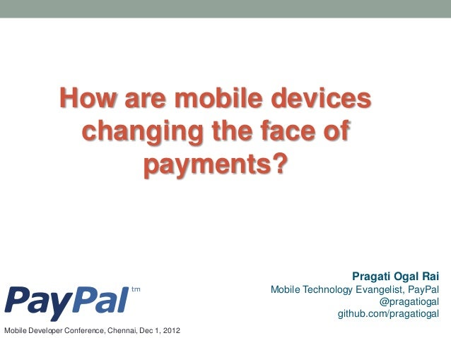How are mobile devices                changing the face of                    payments?                                   ...