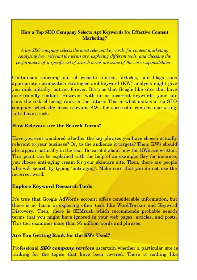 How a Top SEO Company Selects Apt Keywords for Effective Content Marketing? A top SEO company selects the most relevant ke...
