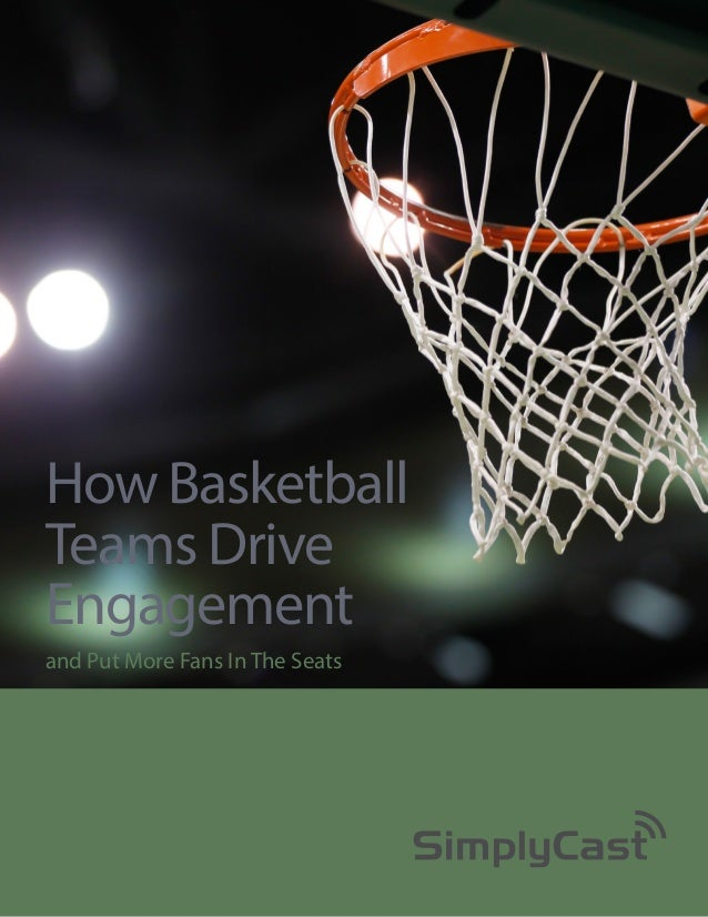 How Basketball Teams Drive Engagement and Put More Fans In The Seats
