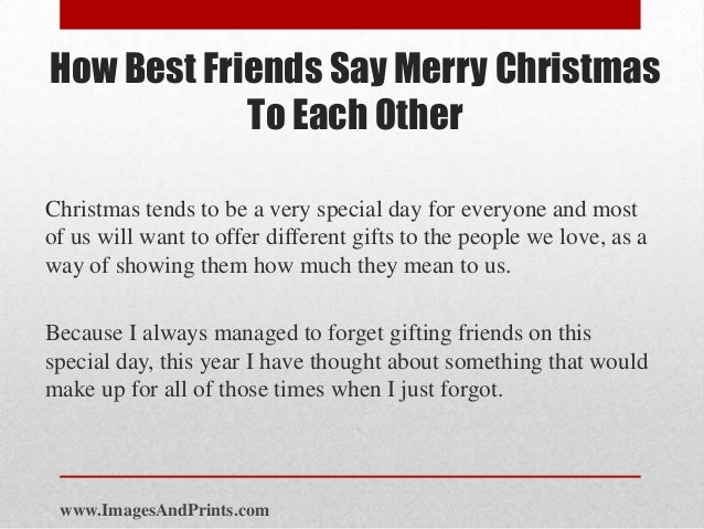 imagesandprintscom 2 how best friends say merry christmas to each otherchristmas tends - Merry Christmas Best Friend