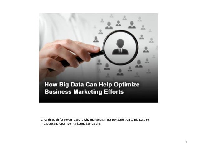 Click through for seven reasons why marketers must pay attention to Big Data to measure and optimize marketing campaigns. ...