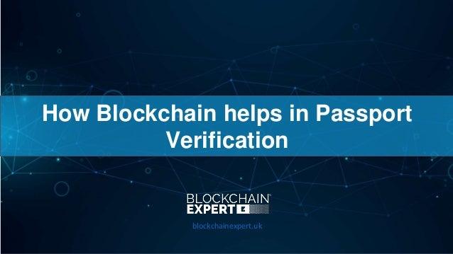 How Blockchain helps in Passport Verification blockchainexpert.uk