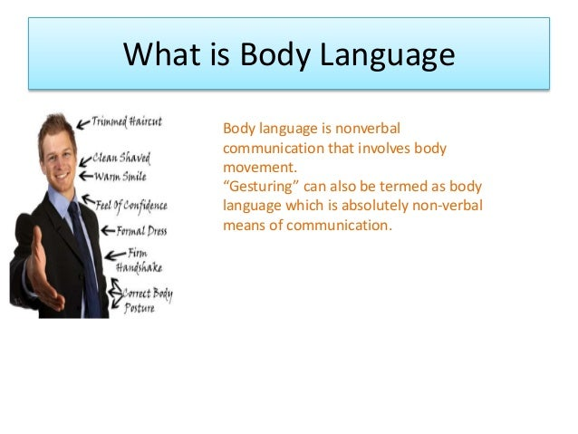 effective use of body language in Want positive behavior use positive language  facial expression, and body  learn communication strategies that highly effective teachers use to support.