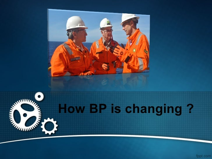 How BP is changing ?