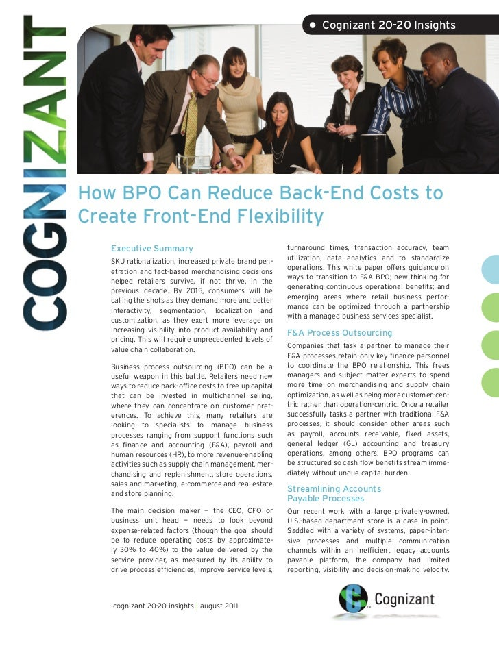 • Cognizant 20-20 InsightsHow BPO Can Reduce Back-End Costs toCreate Front-End Flexibility   Executive Summary            ...
