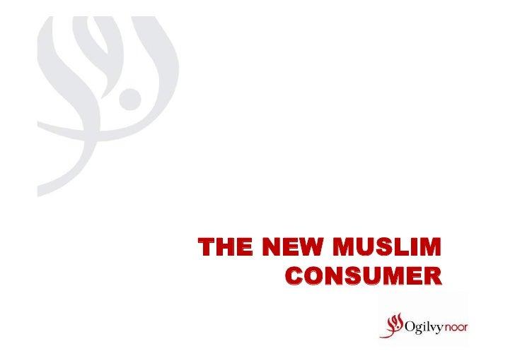 THE NEW MUSLIM     CONSUMER