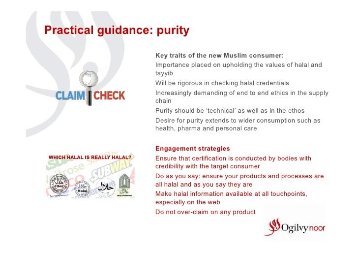 Practical guidance: purity                   Key traits of the new Muslim consumer:                   Importance placed on...