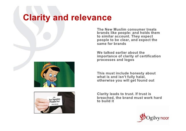 Clarity and relevance                 The New Muslim consumer treats                 brands like people: and holds them   ...