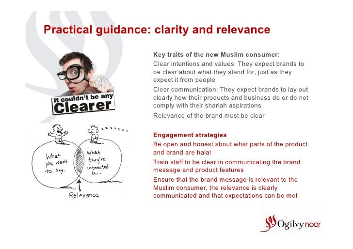 Practical guidance: clarity and relevance                   Key traits of the new Muslim consumer:                   Clear...