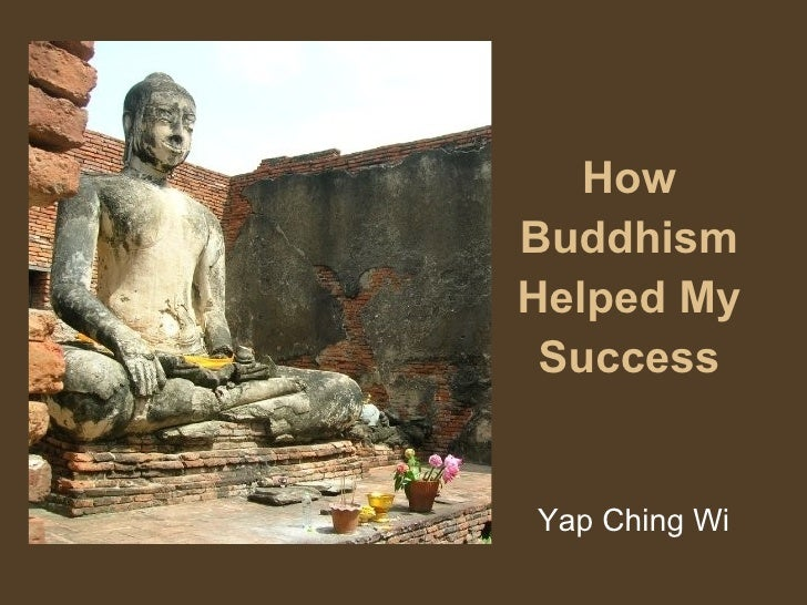 How Buddhism Helped My Success Yap Ching Wi