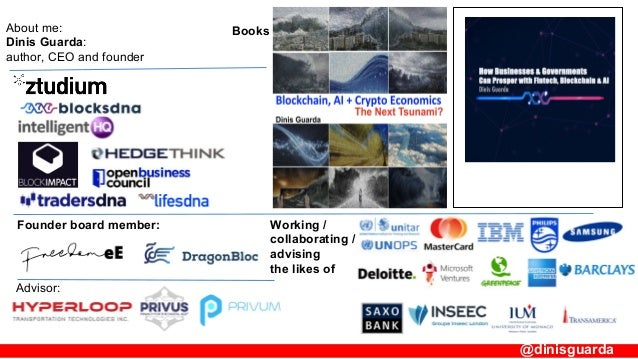 How Businesses & Governments can prosper with Blockchain + AI by Dinis Guarda  Slide 2