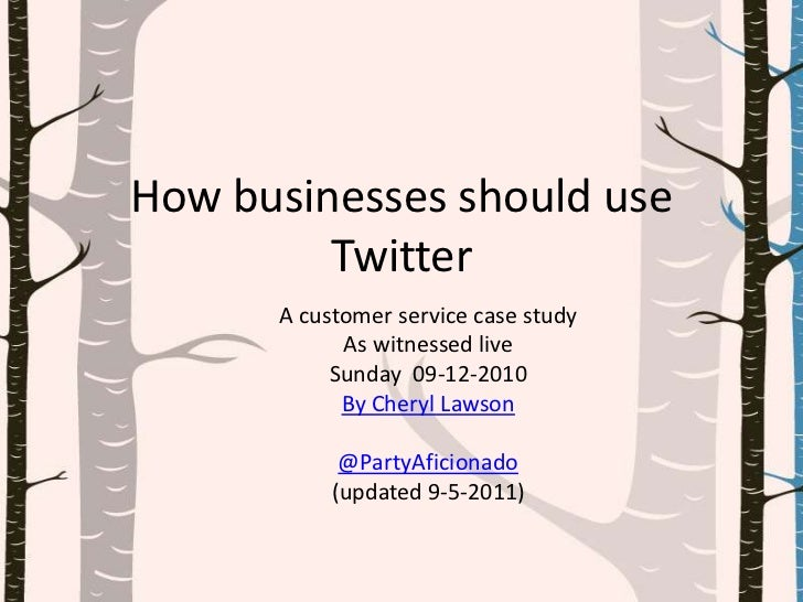 How businesses should use Twitter <br />A customer service case study<br />As witnessed live <br />Sunday  09-12-2010<br /...