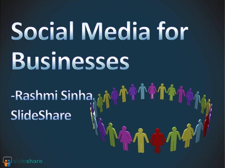 Observations from usage of SlideShare Running brand campaigns for large clients Startup using social media