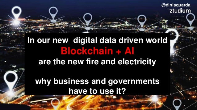 How Businesses & Governments Can Prosper with Blockchain AI Tech by Dinis Guarda Slide 3