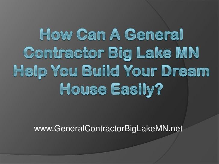 www.GeneralContractorBigLakeMN.net