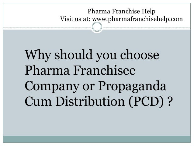 Why should you choose Pharma Franchisee Company or Propaganda Cum Distribution (PCD) ? Pharma Franchise Help Visit us at: ...