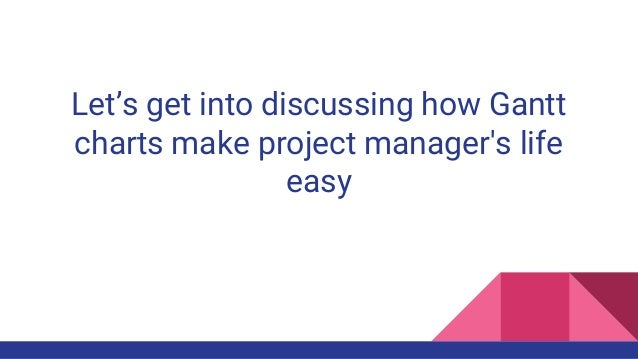 How Can A Project Manager Use Gantt Charts To Plan Their Projects