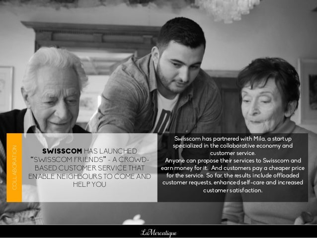 """LaMercatique SWISSCOM HAS LAUNCHED """"SWISSCOM FRIENDS"""" - A CROWD- BASED CUSTOMER SERVICE THAT ENABLE NEIGHBOURS TO COME AND..."""
