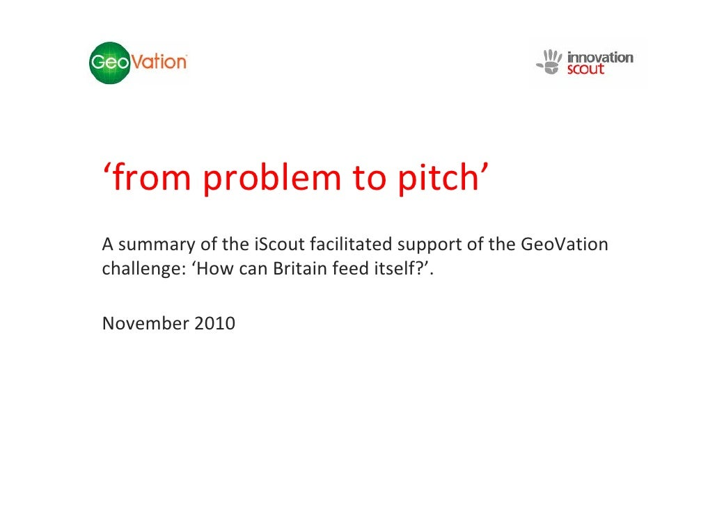 NSC Insights Generation            Service'from problem to pitch'A summary of the iScout facilitated support of the GeoVat...