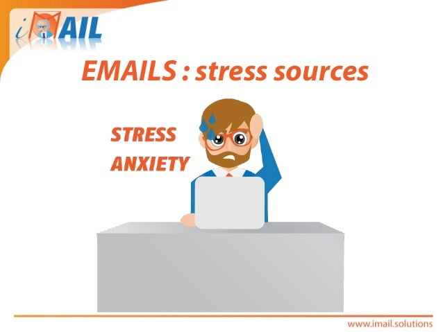 EMAILS : stress sources