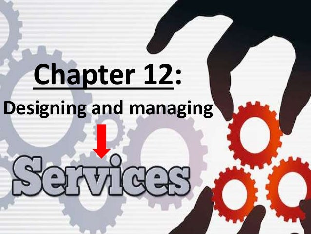 Chapter 12: Designing and managing
