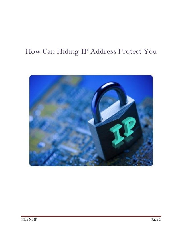 Hide My IP Page 1How Can Hiding IP Address Protect You