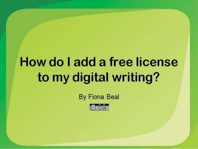 So what's the deal about licensing something on the web?