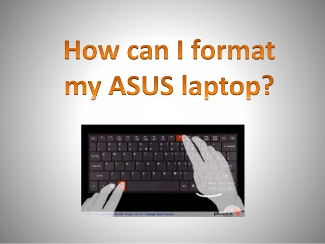 How Can I Format My Asus Laptop