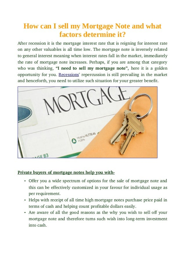 How Can I Sell My Mortgage Note And What Factors Determine It?