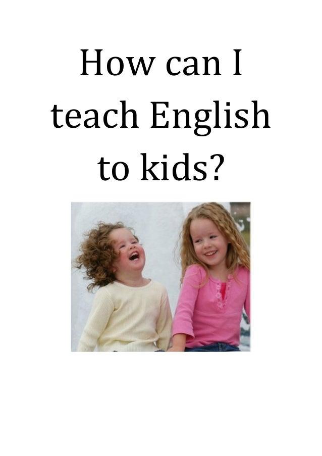 how to teach kids english