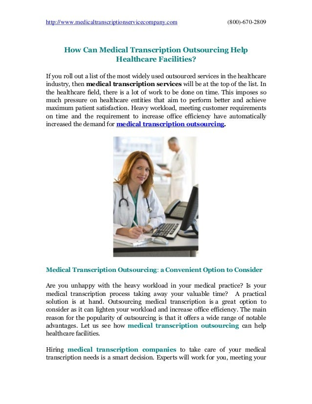 http://www.medicaltranscriptionservicecompany.com (800)-670-2809 How Can Medical Transcription Outsourcing Help Healthcare...
