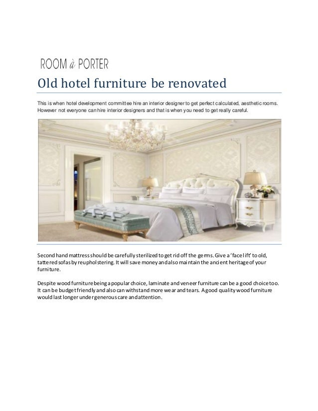 How Can Old Hotel Furniture Be Renovated And Used