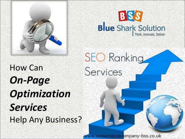 How Can On-Page Optimization Services Help Any Business?